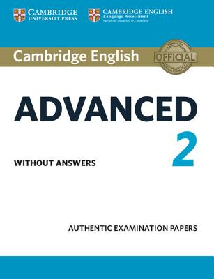 Image for Cambridge English Advanced 2 Student's Book Without Answers  Authentic Examination Papers