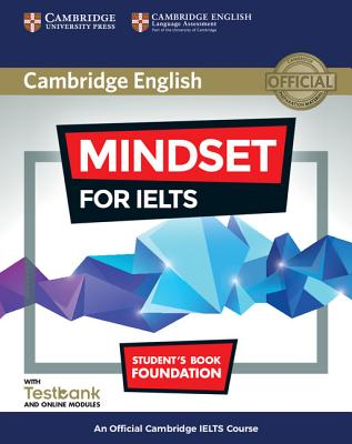 Image for Mindset for IELTS Foundation Student's Book with Testbank and Online Modules  An Official Cambridge IELTS Course