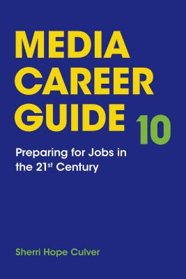 Media Career Guide, Hope, Culver Sherri