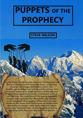 Puppets of the Prophecy, Wilson, Steve