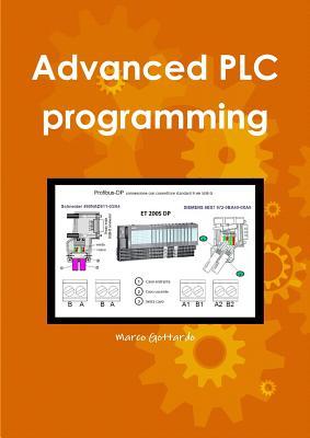Advanced Plc programming (Italian Edition), Gottardo, Marco