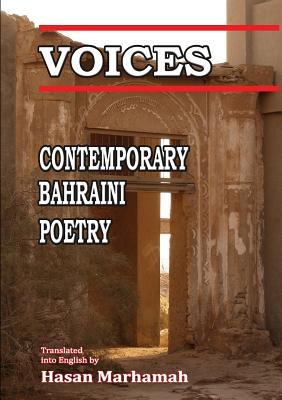Voices: Contemporary Bahraini Poetry, Marhamah, Hasan