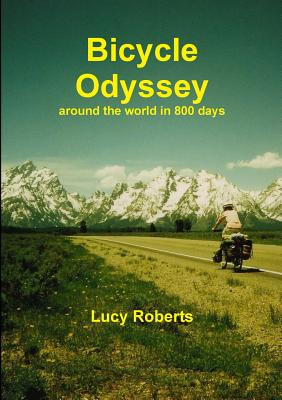 Image for Bicycle Odyssey - around the world in 800 days