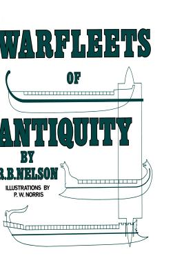 Warfleets of Antiquity, Nelson, Dr Richard