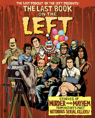 Image for LAST BOOK ON THE LEFT: Stories of Murder and