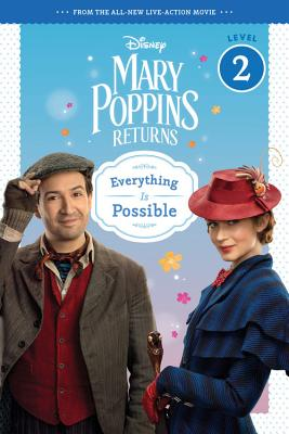 Image for Mary Poppins Returns: Everything Is Possible - Leveled Reader