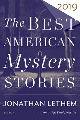 Image for The Best American Mystery Stories 2019 (The Best American Series (R))