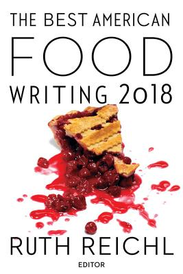 Image for The Best American Food Writing 2018 (The Best American Series )