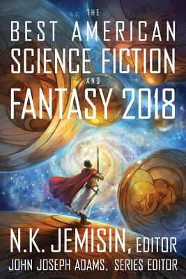 Image for Best American Science Fiction and Fantasy 2018 (The Best American Series ®)