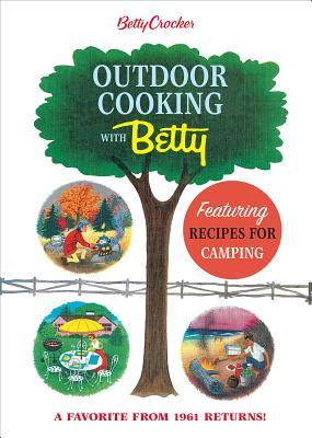 Image for Betty Crocker Outdoor Cooking with Betty (Betty Crocker Cooking)