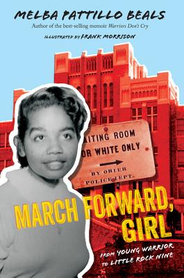 Image for March Forward, Girl: From Young Warrior to Little Rock Nine (no DJ)
