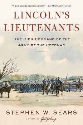 Image for Lincoln's Lieutenants: The High Command of the Army of the Potomac