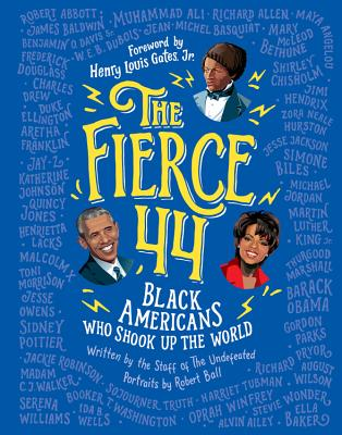 Image for The Fierce 44: Black Americans Who Shook Up the World