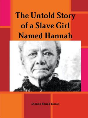 Image for The Untold Story of a Slave Girl Named Hannah