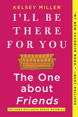 Image for I'll Be There for You: The One about Friends