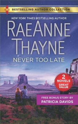 Never Too Late & His Bundle of Love, RaeAnne Thayne
