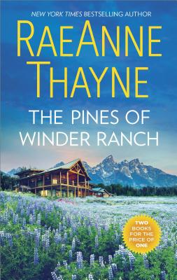 Image for The Pines of Winder Ranch: A Cold Creek Homecoming A Cold Creek Reunion