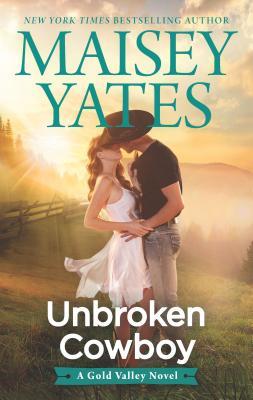 Image for Unbroken Cowboy (A Gold Valley Novel)