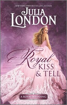 Image for A Royal Kiss & Tell (A Royal Wedding)
