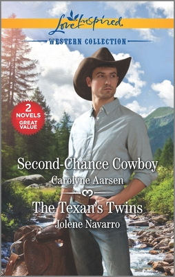 Image for Second-Chance Cowboy & The Texan's Twins (Love Inspired Western Collection)
