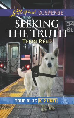 Image for Seeking the Truth (True Blue K-9 Unit)