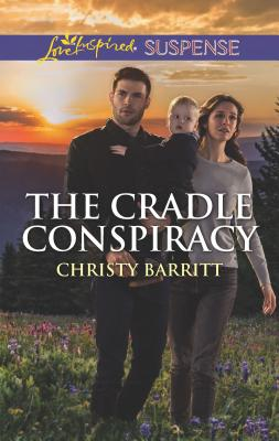 Image for The Cradle Conspiracy (The Baby Protectors)