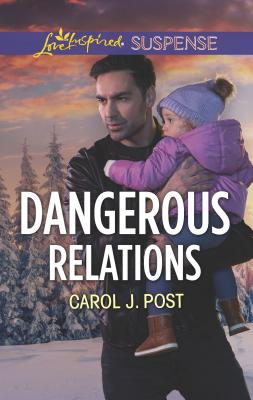 Image for Dangerous Relations (The Baby Protectors)