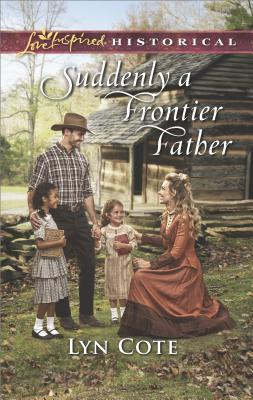 Image for Suddenly a Frontier Father (Wilderness Brides)