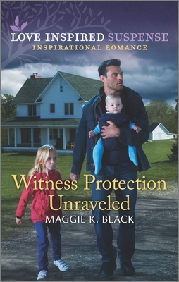 Image for Witness Protection Unraveled (Protected Identities)