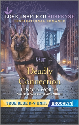 Image for Deadly Connection (True Blue K-9 Unit: Brooklyn)
