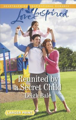 Image for Reunited by a Secret Child (Men of Wildfire)