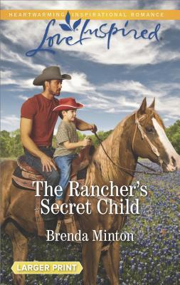Image for The Rancher's Secret Child (Bluebonnet Springs)