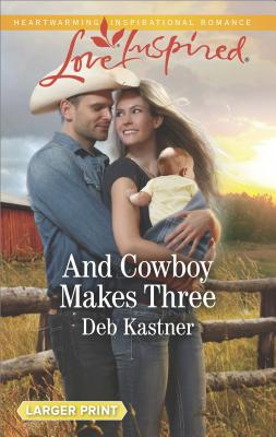 Image for And Cowboy Makes Three (Cowboy Country)