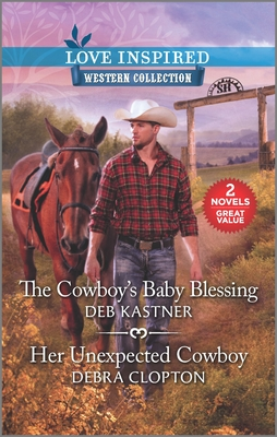 Image for The Cowboy's Baby Blessing & Her Unexpected Cowboy