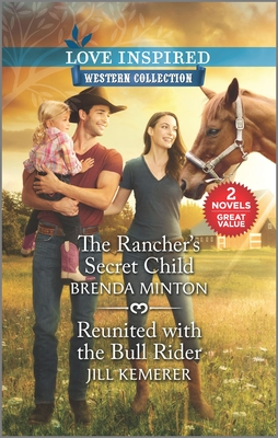 Image for The Rancher's Secret Child &  Reunited With The Bull Rider