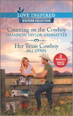 Image for Counting On The Cowboy/Her Texas Cowboy