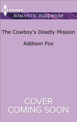 Image for The Cowboy's Deadly Mission (Midnight Pass, Texas)