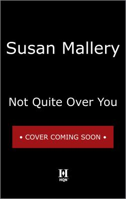 Image for Not Quite Over You (Happily Inc)