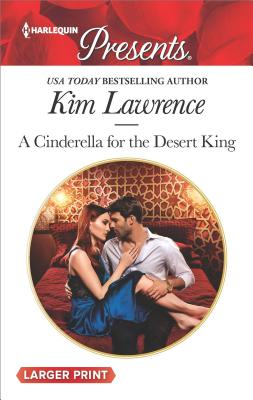 Image for A Cinderella for the Desert King (Harlequin Presents)