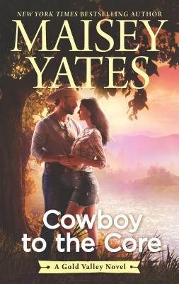 Image for Cowboy to the Core (A Gold Valley Novel)