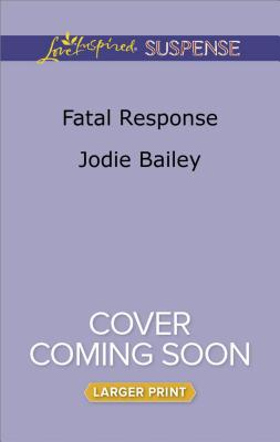 Image for Fatal Response (Love Inspired Suspense)
