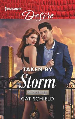 Image for Taken by Storm (Dynasties: Secrets of the A-List)