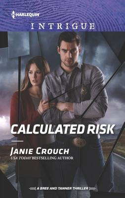Image for Calculated Risk (The Risk Series: A Bree and Tanner Thriller)