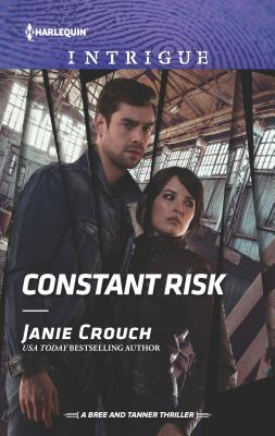 Image for Constant Risk (The Risk Series: A Bree and Tanner Thriller)
