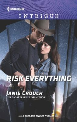 Image for Risk Everything (The Risk Series: A Bree and Tanner Thriller)