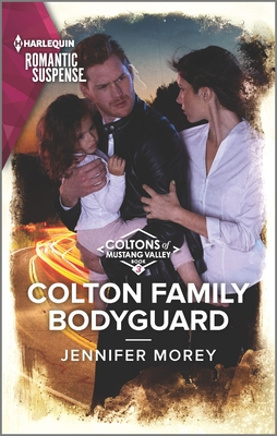 Image for Colton Family Bodyguard (The Coltons of Mustang Valley)