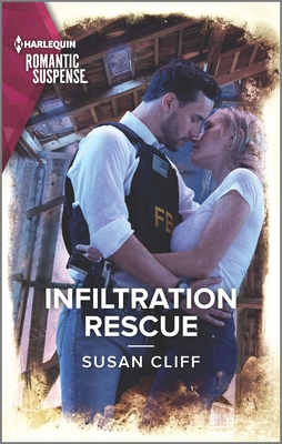 Image for Infiltration Rescue (Harlequin Romantic Suspense)