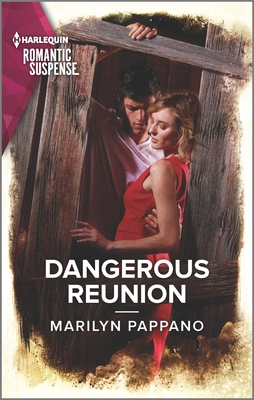 Image for Dangerous Reunion (Harlequin Romantic Suspense)