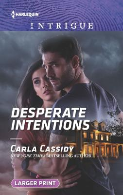 Image for Desperate Intentions (Harlequin Intrigue)