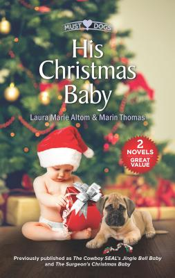 Image for His Christmas Baby: An Anthology
